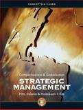 Strategic Management: Concepts and Cases : Competitiveness and Globalization, Hitt, Michael A. and Ireland, R. Duane, 1111825874