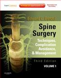 Spine Surgery : Techniques, Complication Avoidance and Management, Benzel, Edward C., 1437705871