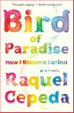 Bird of Paradise, Raquel Cepeda, 1451635877