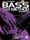 Hal Leonard Bass Tab Method Songbook 1, Hal Leonard Corp., 1480345873