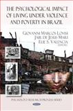 The Psychological Impact of Living under Violence and Poverty in Brazil, , 1608765873