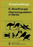Osmoregulation in Birds, Skadhauge, E., 3642815871