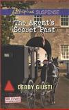 The Agent's Secret Past, Debby Giusti, 0373445873