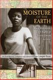 Moisture of the Earth : Mary Robinson, Civil Rights and Textile Union Activist, Fran Leeper Buss, 0472065874