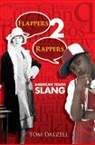 Flappers 2 Rappers, Tom Dalzell, 0486475875