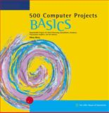 500 Computer Projects BASICS, Berry, Minta Sue, 0619055871