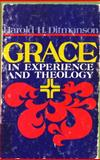 Grace in Experience and Theology, Harold H. Ditmanson, 0806615877