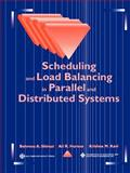 Scheduling and Load Balancing in Parallel and Distributed Systems, , 0818665874