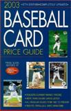 2003 Baseball Card Price Guide, From the Price Guide Editors of Sports Collectors Digest Staff, 087349587X