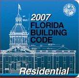 2007 Florida Building Code - Residential, International Code Council Staff, 1580015875