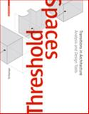 Threshold Spaces : Transitions in ArchitectureAnalysis and Design Tools, Boettger, Till, 3038215872