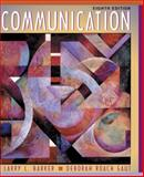 Communication, Barker, Larry Lee and Gaut, Deborah A., 0205295878