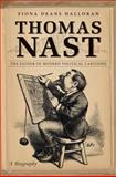 Thomas Nast, Fiona Deans Halloran, 0807835870
