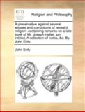 A Preservative Against Several Abuses and Corruptions of Reveal'D Religion, John Enty, 1140755870