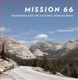 Mission 66, Ethan Carr, 1558495878