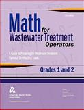 Math for Wastewater Treatment Operators Grades 1 And 2, Giorgi, John, 1583215875