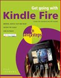 Get Going with Kindle Fire in Easy Steps, Nick Vandome, 184078587X