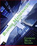 Business Mathematics Brief, Clendenen, Gary and Salzman, Stanley A., 013254587X