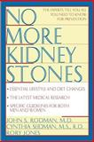 No More Kidney Stones, John S. Rodman and Cynthia Seidman, 0471125873