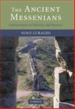 The Ancient Messenians : Constructions of Ethnicity and Memory, Luraghi, Nino, 052185587X