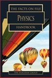 The Facts on File Physics Handbook, Diagram Group Staff, 0816045879