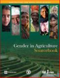 Gender in Agriculture Sourcebook, World Bank, Food and Agriculture Organization (FAO), International Fund for Agricultural Development (IFAD), 0821375873