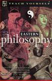 Teach Yourself Eastern Philosophy, Thompson, Mel, 0844215872