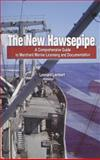 The New Hawsepipe : A Comprehensive Guide to Merchant Marine Licensing and Documentation, Lambert, Leonard, 0870335871