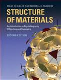 Structure of Materials : An Introduction to Crystallography, Diffraction and Symmetry, De Graef, Marc and McHenry, Michael E., 1107005876