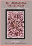 The Durabone Prophecies, Frederick Douglas Harper, 1463415877