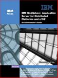 IBM Websphere(R) Application Server for Distributed Platforms and Z/Os(R) : An Administrator's Guide, Black, Ann and Everett, Mike, 0131855875