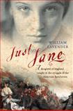 Just Jane, William Lavender, 0152025871