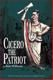 Cicero the Patriot, Williams, Rose, 0865165874