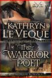 The Warrior Poet, Kathryn Le Veque, 1494405873
