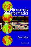 Microarray Bioinformatics, Stekel, Dov, 052152587X
