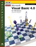 New Perspectives on Microsoft Visual Basic 4.0 : Introductory, Newman, William and Ekedahl, Michael, 0760045879