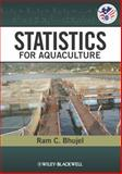 Statistics for Aquaculture, Bhujel, Ram C. and Bhujel, 0813815878