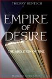 Empire of Desire, Thierry Hentsch, 0889225877