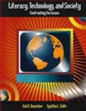 Literacy, Technology and Society : Confronting the Issues, Hawisher, Gail E. and Selfe, Cynthia L., 0132275880