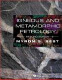 Igneous and Metamorphic Petrology, Best, Myron G., 1405105887