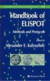 Handbook of ELISPOT : Methods and Protocols, , 1617375888