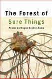 The Forest of Sure Things, Megan Snyder-Camp, 1932195882