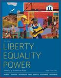 Liberty, Equality, Power : A History of the American People - Since 1863, Murrin, John M. and Johnson, Paul E., 0495915882