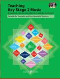Teaching Key Stage 2 Music, Ann Bryant, 0571525881