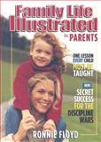 Family Life Illustrated for Parents, Ronnie Floyd, 0892215887