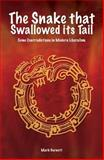 The Snake That Swallowed Its Tail : Some Contradictions in Modern Liberalism, Garnett, Mark, 0907845886