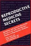 Reproductive Medicine Secrets, Chan, Peter and Goldstein, Marc, 1560535881