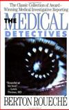 The Medical Detectives, Berton Roueche and Berton Rouche, 0452265886