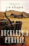 Bucklett's Pursuit, Jim Workman, 1481705881