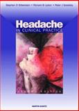 Headache in Clinical Practice, Silberstein, Stephen D. and Lipton, Richard B., 1901865886